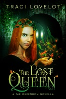 book cover for The Lost Queen, a Fae Queendom Prequel Novella
