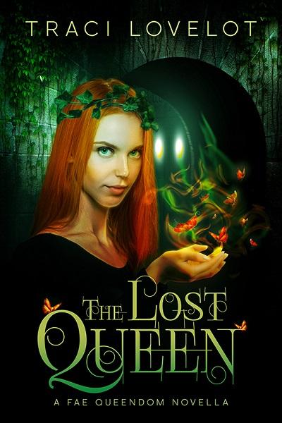 book cover for The Lost Queen, a Fae Queendom Prequel Novella