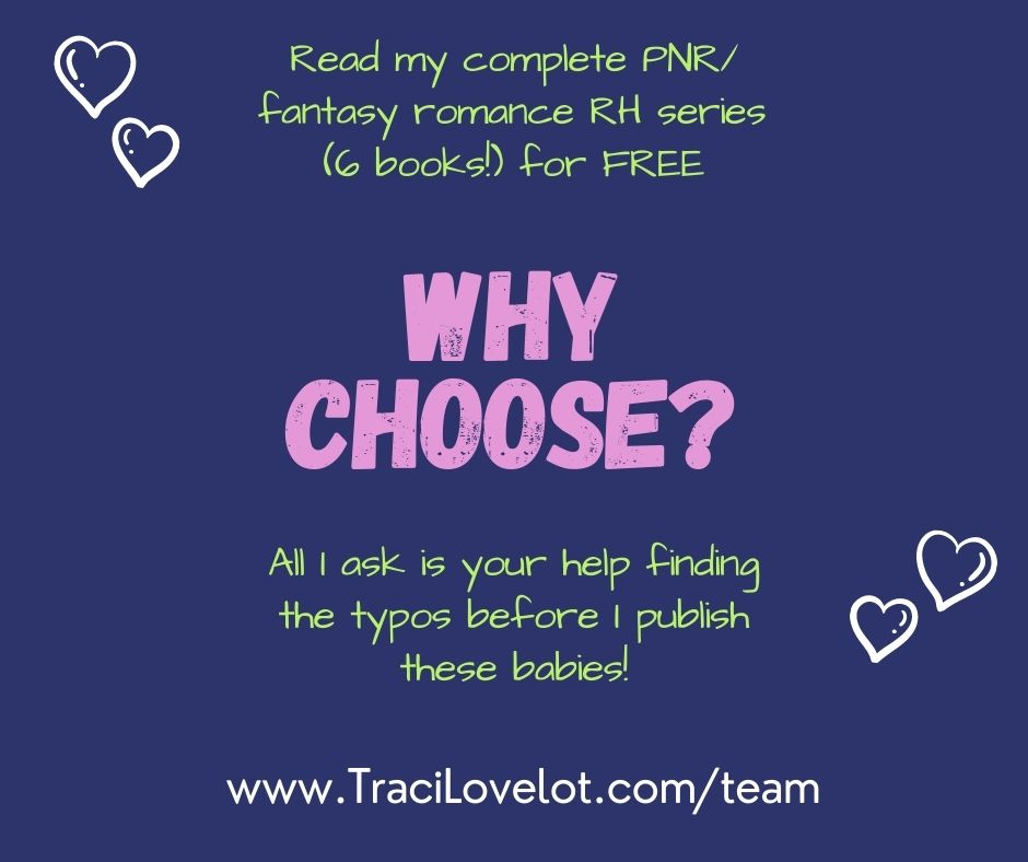 Why Choose? Join Traci's Reader Team to read RH book FREE